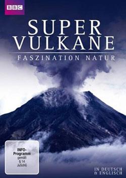 Supervulkane - Ein Unterrichtsmedium auf DVD