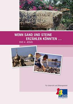 Wenn Sand und Steine erzählen könnten ... - Ein Unterrichtsmedium auf DVD