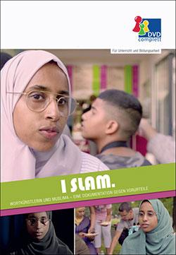 I Slam. Wortkünstlerin und Muslima - Ein Unterrichtsmedium auf DVD