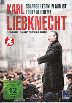 Karl Liebknecht (Zwei Teile) - Ein Unterrichtsmedium auf DVD