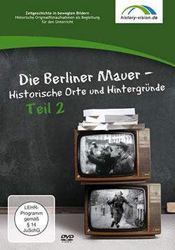 Die Berliner Mauer - Ein Unterrichtsmedium auf DVD