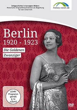 Berlin 1920 - 1923 - Ein Unterrichtsmedium auf DVD