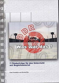 DDR - Was war das? - Ein Unterrichtsmedium auf DVD