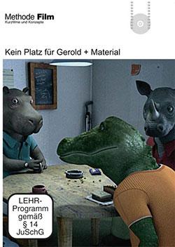 Kein Platz für Gerold - Ein Unterrichtsmedium auf DVD