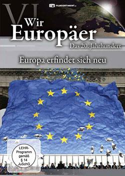 Wir Europäer - Das 20. Jahrhundert - Ein Unterrichtsmedium auf DVD