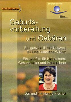 Geburtsvorbereitung und Gebären - Ein Unterrichtsmedium auf DVD