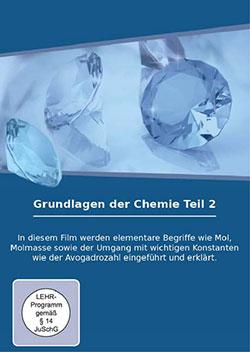 Grundlagen der Chemie - Teil 2 - Ein Unterrichtsmedium auf DVD
