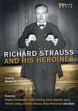 Richard Strauss And His Heroines - Ein Unterrichtsmedium auf DVD