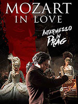Mozart in Love - Intermezzo in Prag - Ein Unterrichtsmedium auf DVD