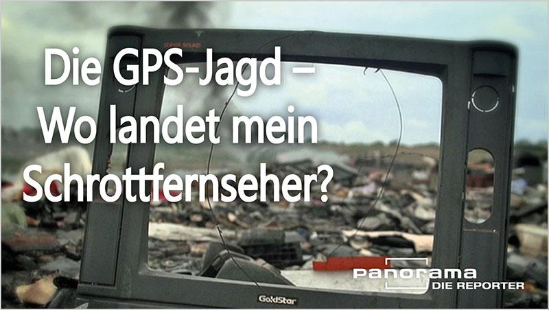 Die GPS-Jagd - Wo landet mein Schrottfernseher