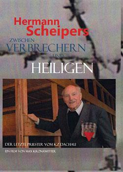 Hermann Scheipers - Zwischen Verbrechern und Heiligen - Ein Unterrichtsmedium auf DVD