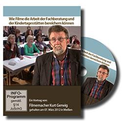 Wie Filme die Arbeit der Fachberatung und der Kindertagesstätten bereichern können - Ein Unterrichtsmedium auf DVD