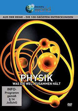 Physik - Was die Welt zusammen hält - Ein Unterrichtsmedium auf DVD