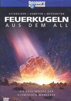 Feuerkugeln aus dem All: Asteroiden, Kometen, Meteoriten - Ein Unterrichtsmedium auf DVD