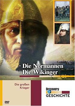 Die großen Krieger: Die Normannen / Die Wikinger - Ein Unterrichtsmedium auf DVD