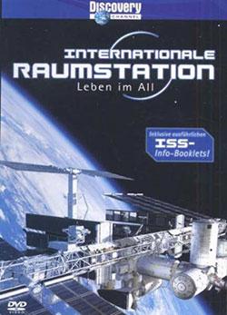 Internationale Raumstation (ISS) - Leben im All - Ein Unterrichtsmedium auf DVD