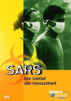 SARS - Geißel der Menschheit - Ein Unterrichtsmedium auf DVD