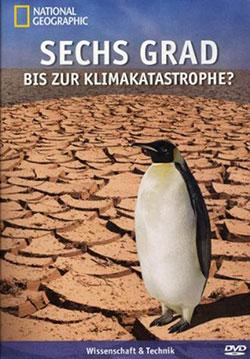 Sechs Grad bis zur Klimakatastrophe? - Ein Unterrichtsmedium auf DVD