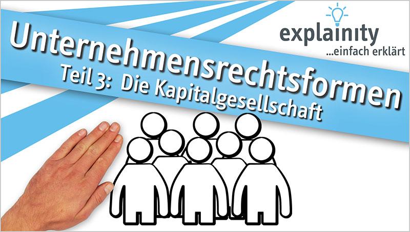 explainity® Erklärvideo - Kapitalgesellschaft einfach erklärt - Ein Unterrichtsmedium auf DVD