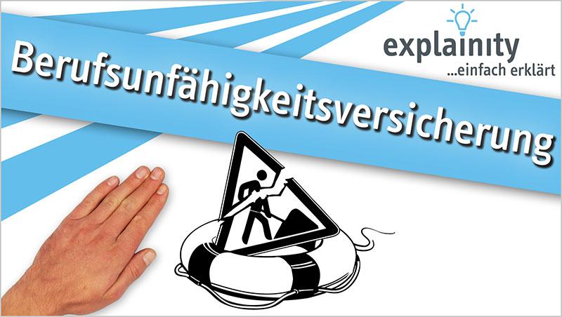 explainity® Erklärvideo - Berufsunfähigkeitsversicherung einfach erklärt - Ein Unterrichtsmedium auf DVD