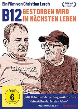 B12 - Gestorben wird im nächsten Leben - Ein Unterrichtsmedium auf DVD