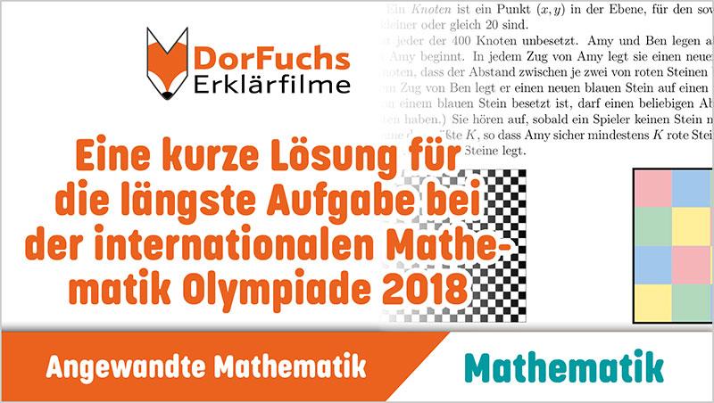 Eine kurze Lösung für die längste Aufgabe bei der internationalen Mathematik Olympiade 2018 - Ein Unterrichtsmedium auf DVD