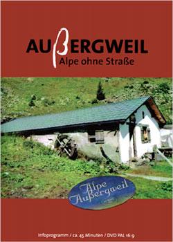 Außergweil - Alpe ohne Straße - Ein Unterrichtsmedium auf DVD