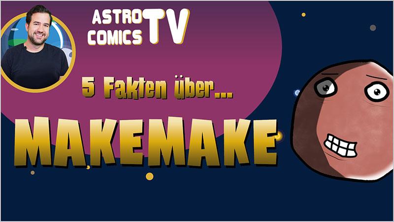 5 Fakten über Makemake - Ein Unterrichtsmedium auf DVD