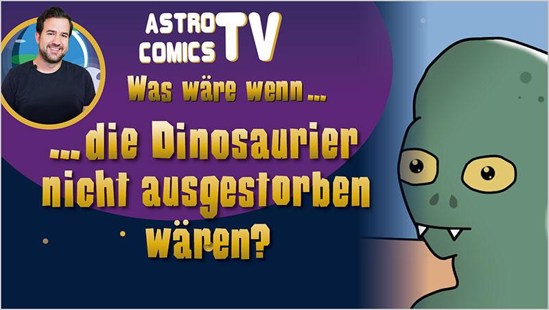 Was wäre, wenn die Dinosaurier nicht ausgestorben wären? - Ein Unterrichtsmedium auf DVD