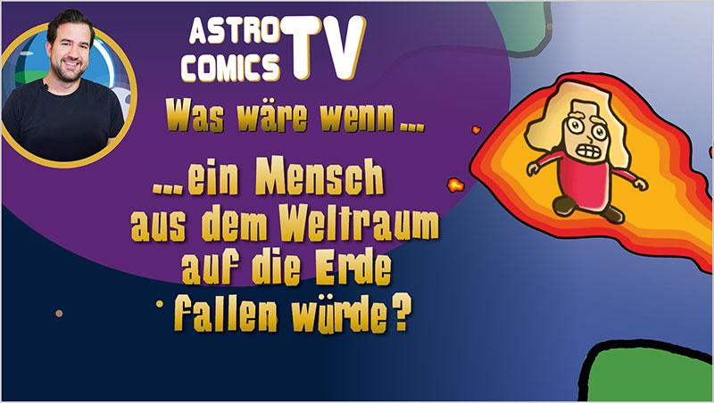 Was wäre, wenn ein Mensch aus dem Weltraum auf die Erde fallen würde? - Ein Unterrichtsmedium auf DVD