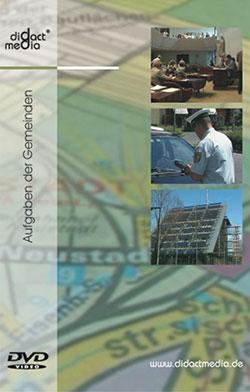 Aufgaben der Gemeinden - Ein Unterrichtsmedium auf DVD