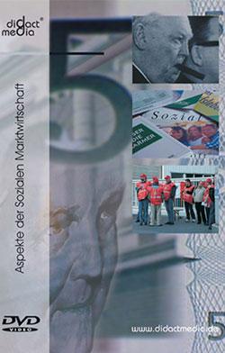 Aspekte der Sozialen Marktwirtschaft - Ein Unterrichtsmedium auf DVD