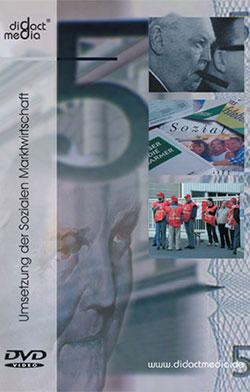 Umsetzung der Sozialen Marktwirtschaft - Ein Unterrichtsmedium auf DVD