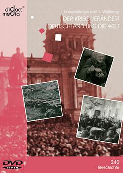 Der Krieg verändert Deutschland und die Welt - Ein Unterrichtsmedium auf DVD