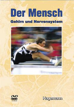 Der Mensch: Gehirn und Nervensystem - Ein Unterrichtsmedium auf DVD