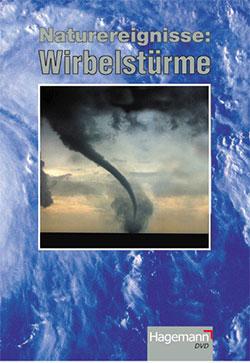 Naturereignisse: Wirbelstürme - Ein Unterrichtsmedium auf DVD