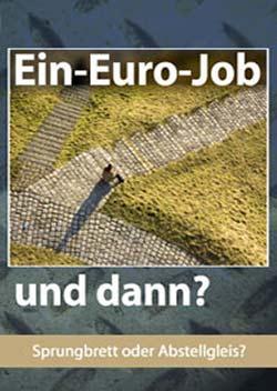 Ein-Euro-Job und dann? - Ein Unterrichtsmedium auf DVD
