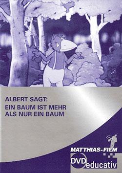 Albert sagt: 6. Ein Baum ist mehr als nur ein Baum   - Ein Unterrichtsmedium auf DVD