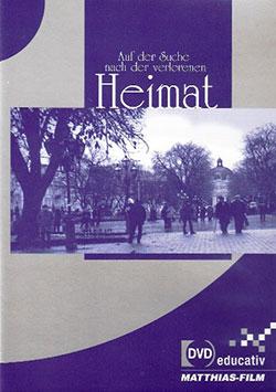 Auf der Suche nach der verlorenen Heimat - Ein Unterrichtsmedium auf DVD