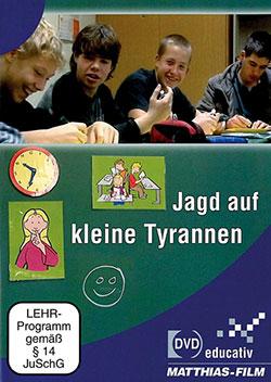 Jagd auf kleine Tyranne - Ein Unterrichtsmedium auf DVD