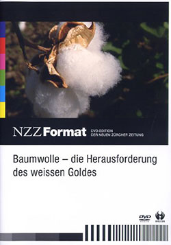 Baumwolle -  Die Herausforderung des weissen Goldes - Ein Unterrichtsmedium auf DVD