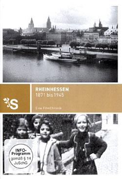 Rheinhessen 1871 bis 1945 - Ein Unterrichtsmedium auf DVD