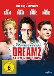 American Dreamz - Alles nur Show - Ein Unterrichtsmedium auf DVD