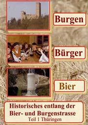 Burgen - B�rger - Bier - Ein Unterrichtsmedium auf DVD