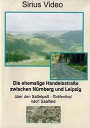 Die ehemalige Handelsstra�e zwischen N�rnberg und Leipzig - Ein Unterrichtsmedium auf DVD