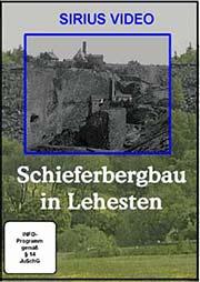 Schieferbergbau in Lehesten - Ein Unterrichtsmedium auf DVD