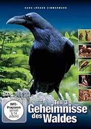 Die Geheimnisse des Waldes 3 - Ein Unterrichtsmedium auf DVD
