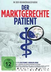 Der marktgerechte Patient - Ein Unterrichtsmedium auf DVD