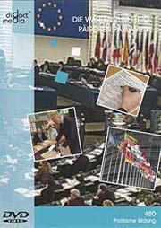 Die Wahlen zum Europ�ischen Parlament - Ein Unterrichtsmedium auf DVD