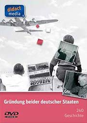Gründung beider deutscher Staaten - Ein Unterrichtsmedium auf DVD
